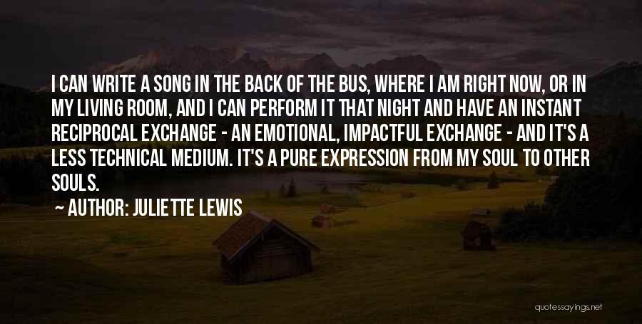 Impactful Quotes By Juliette Lewis