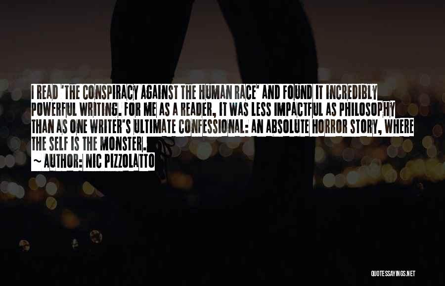 Impactful Quotes By Nic Pizzolatto