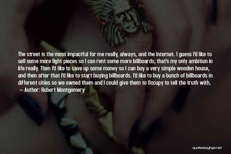 Impactful Quotes By Robert Montgomery