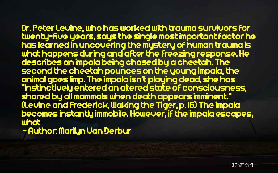 Impala Animal Quotes By Marilyn Van Derbur