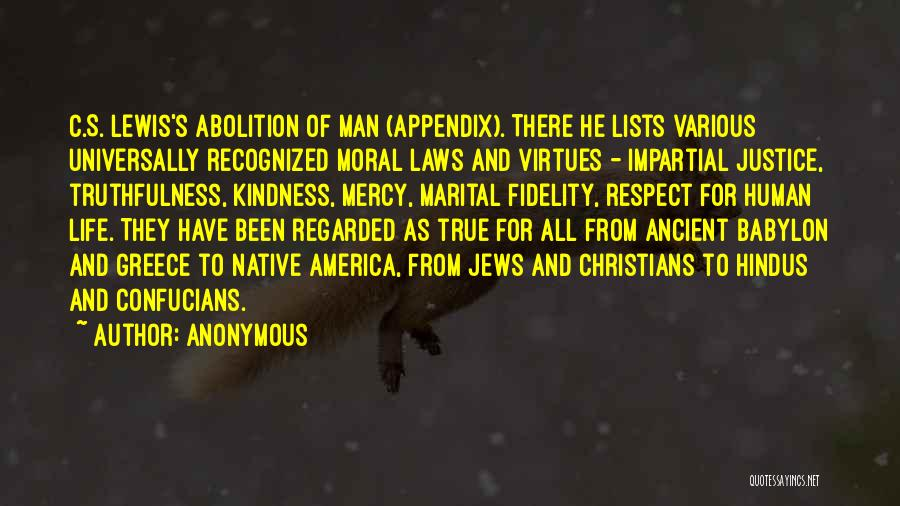 Impartial Life Quotes By Anonymous