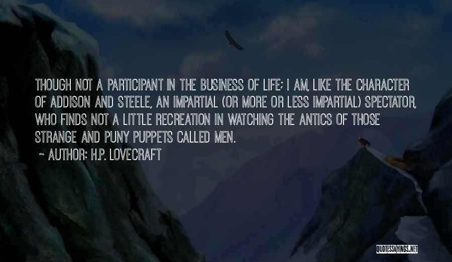Impartial Life Quotes By H.P. Lovecraft