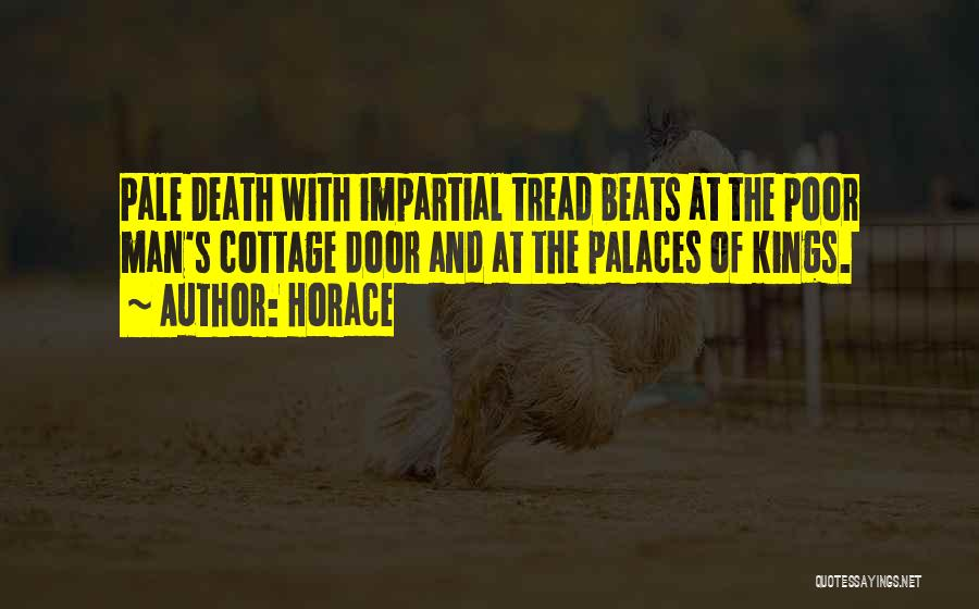 Impartial Life Quotes By Horace