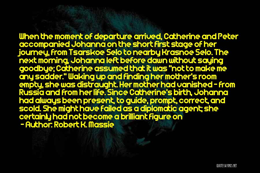 Imperial Agent Quotes By Robert K. Massie
