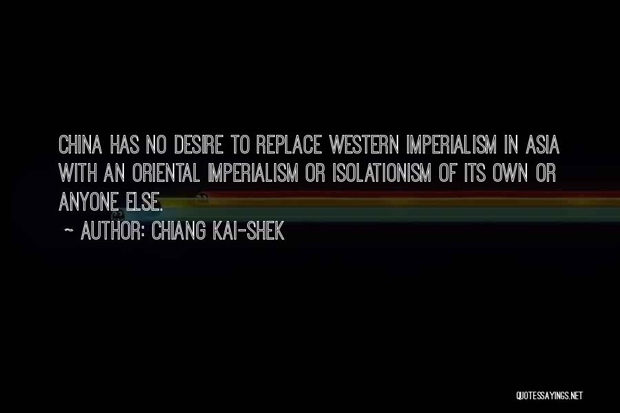 Imperialism In China Quotes By Chiang Kai-shek