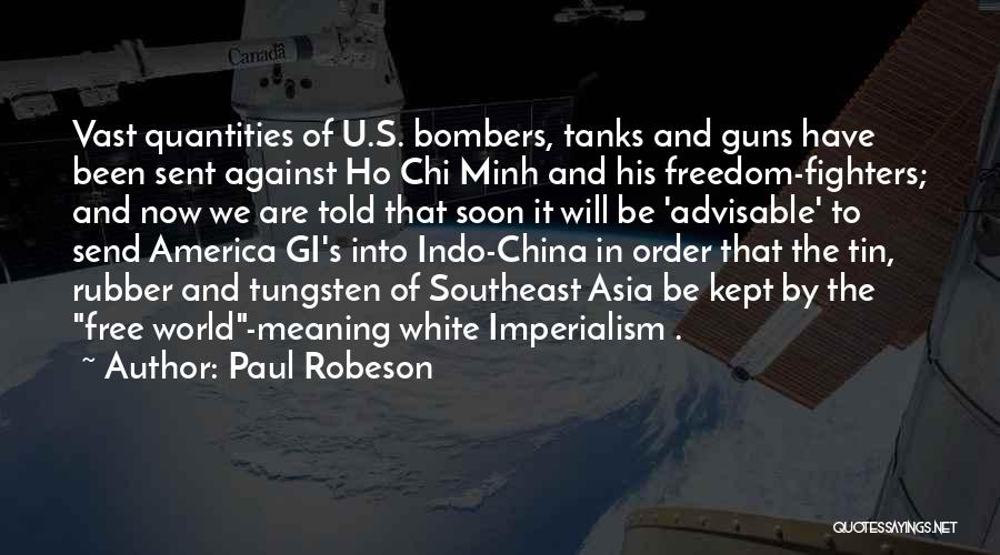 Imperialism In China Quotes By Paul Robeson
