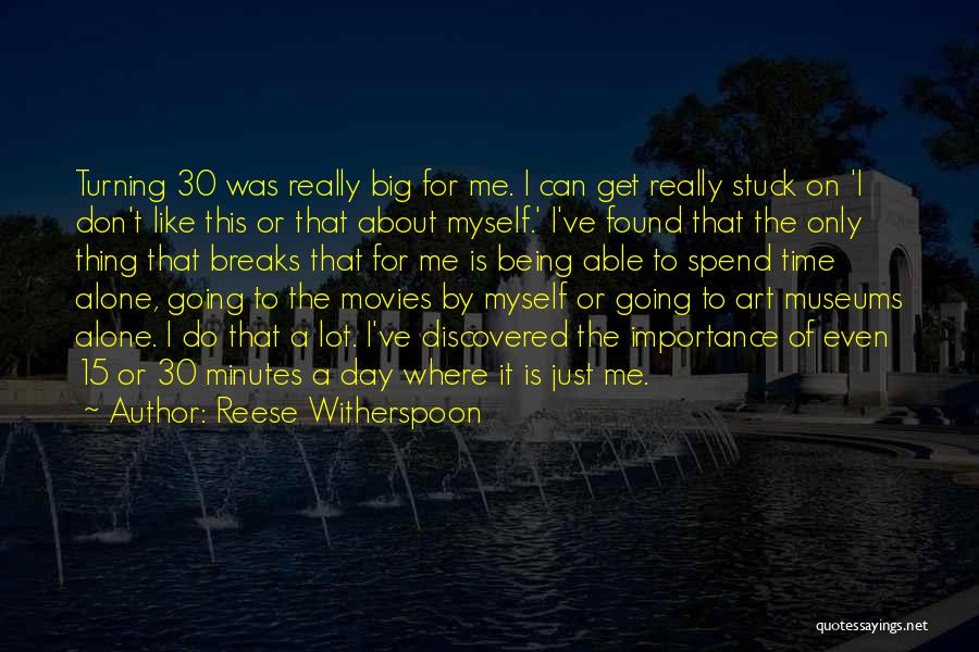 Importance Of Museums Quotes By Reese Witherspoon