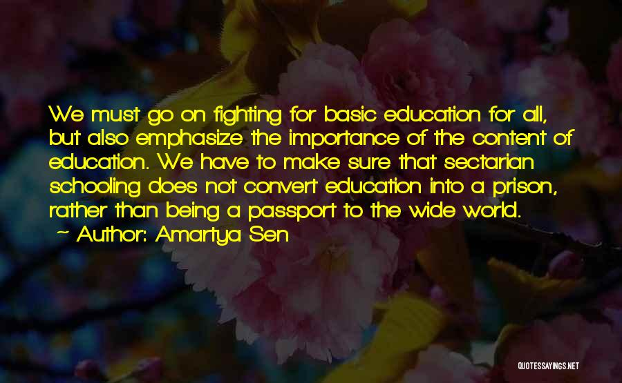 Importance Of Schooling Quotes By Amartya Sen
