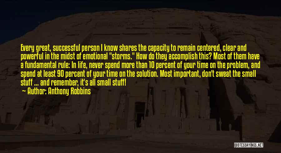 Important Person In Your Life Quotes By Anthony Robbins