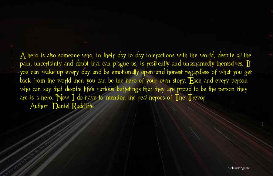 Important Person In Your Life Quotes By Daniel Radcliffe