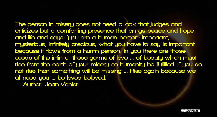Important Person In Your Life Quotes By Jean Vanier