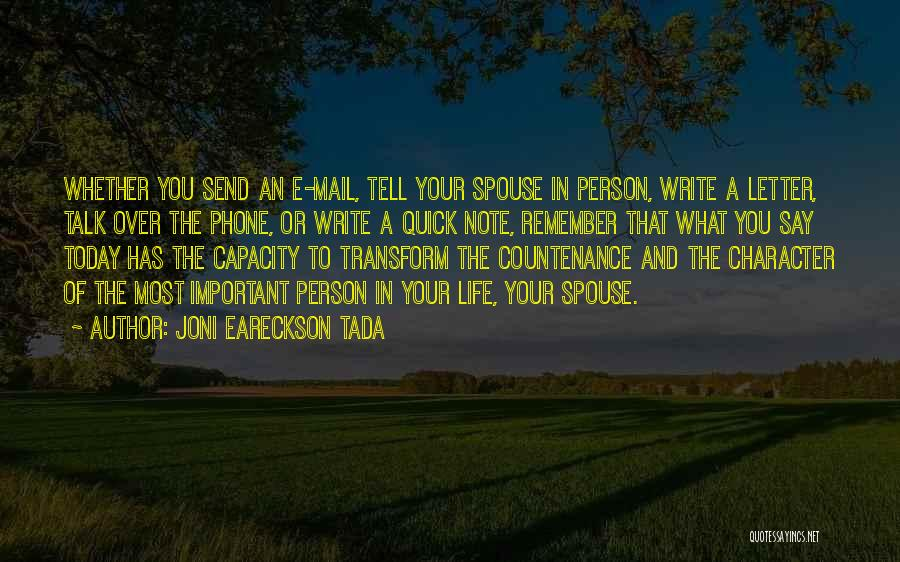 Important Person In Your Life Quotes By Joni Eareckson Tada