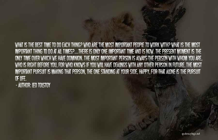 Important Person In Your Life Quotes By Leo Tolstoy