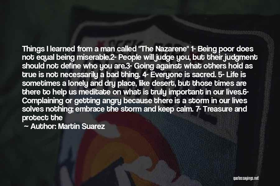 Important Person In Your Life Quotes By Martin Suarez