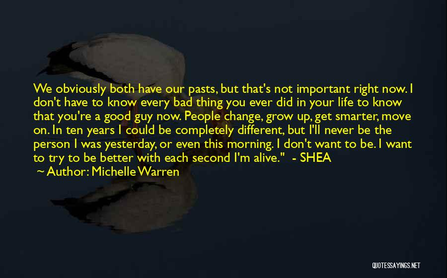 Important Person In Your Life Quotes By Michelle Warren