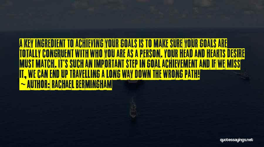 Important Person In Your Life Quotes By Rachael Bermingham