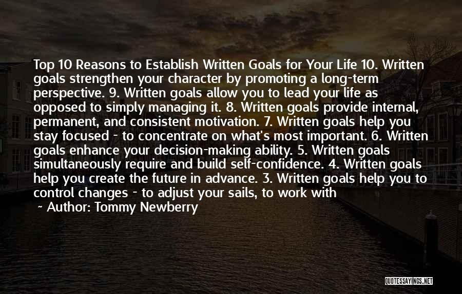 Important Person In Your Life Quotes By Tommy Newberry