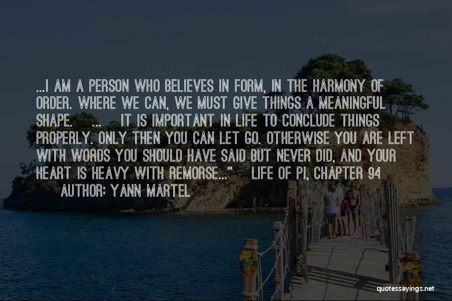 Important Person In Your Life Quotes By Yann Martel