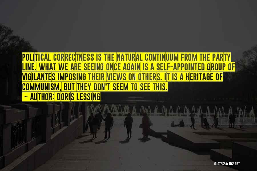 Imposing Liberalism Quotes By Doris Lessing