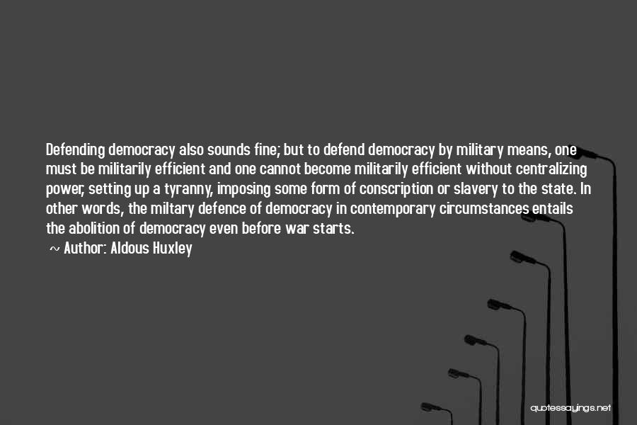 Imposing Quotes By Aldous Huxley