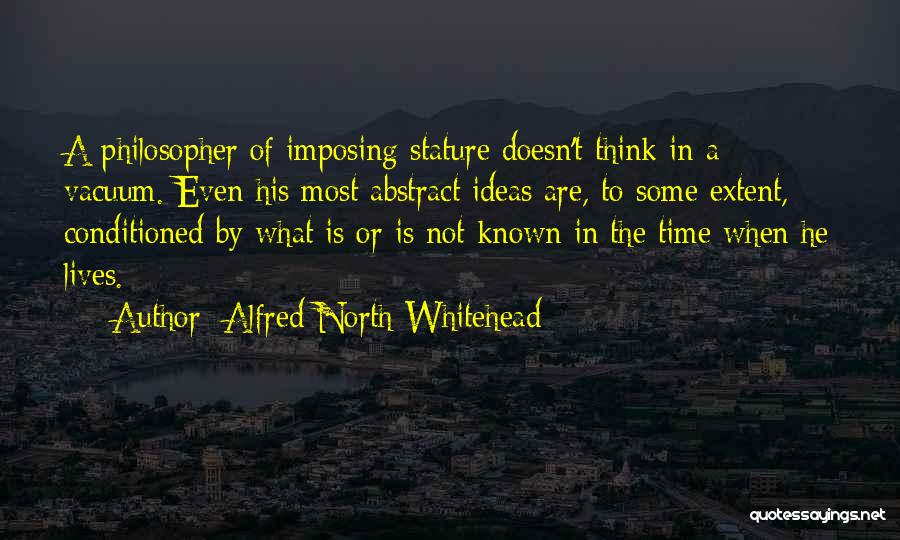 Imposing Quotes By Alfred North Whitehead