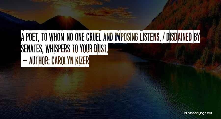 Imposing Quotes By Carolyn Kizer