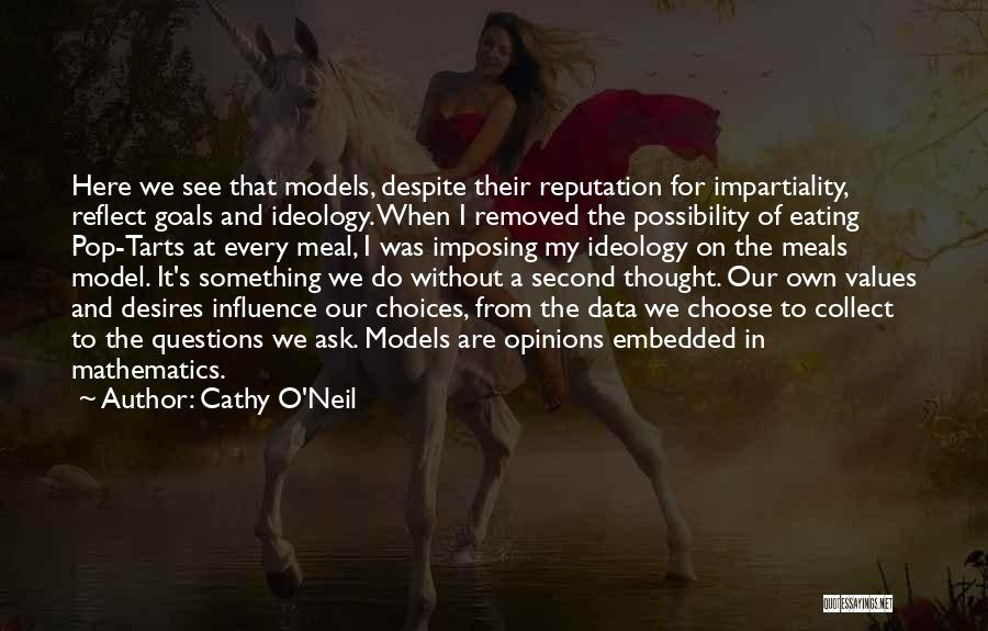Imposing Quotes By Cathy O'Neil