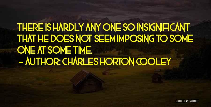 Imposing Quotes By Charles Horton Cooley