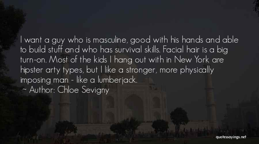 Imposing Quotes By Chloe Sevigny