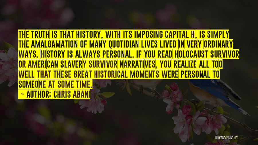 Imposing Quotes By Chris Abani