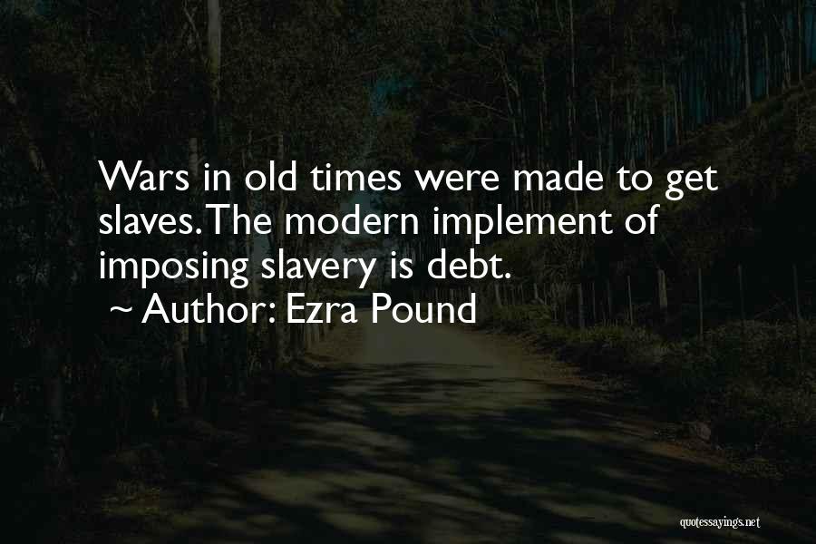 Imposing Quotes By Ezra Pound
