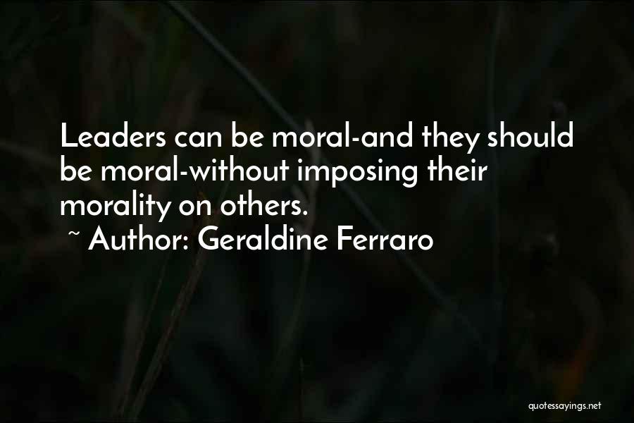Imposing Quotes By Geraldine Ferraro
