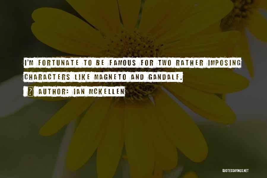 Imposing Quotes By Ian McKellen