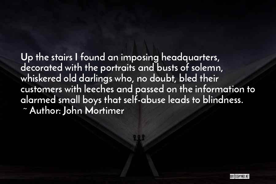 Imposing Quotes By John Mortimer