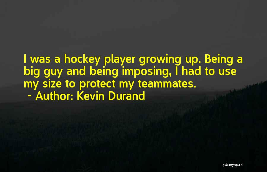 Imposing Quotes By Kevin Durand