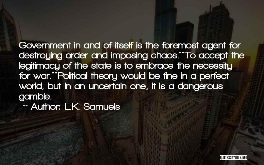 Imposing Quotes By L.K. Samuels