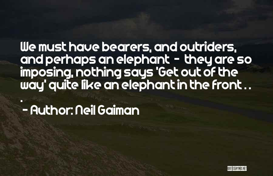 Imposing Quotes By Neil Gaiman