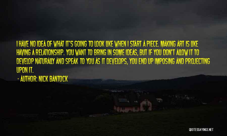 Imposing Quotes By Nick Bantock