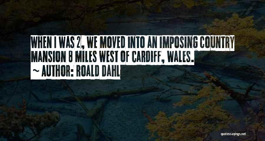 Imposing Quotes By Roald Dahl