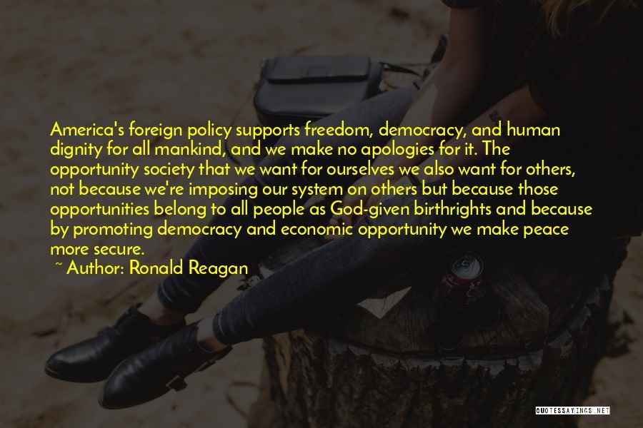 Imposing Quotes By Ronald Reagan
