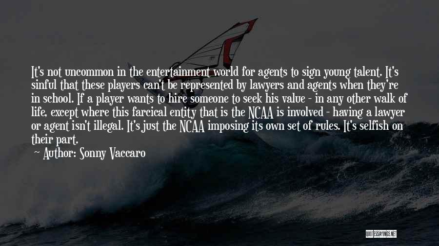 Imposing Quotes By Sonny Vaccaro