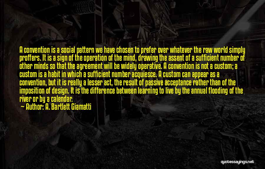 Imposition Quotes By A. Bartlett Giamatti