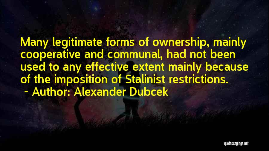 Imposition Quotes By Alexander Dubcek