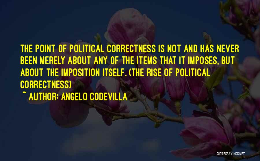 Imposition Quotes By Angelo Codevilla