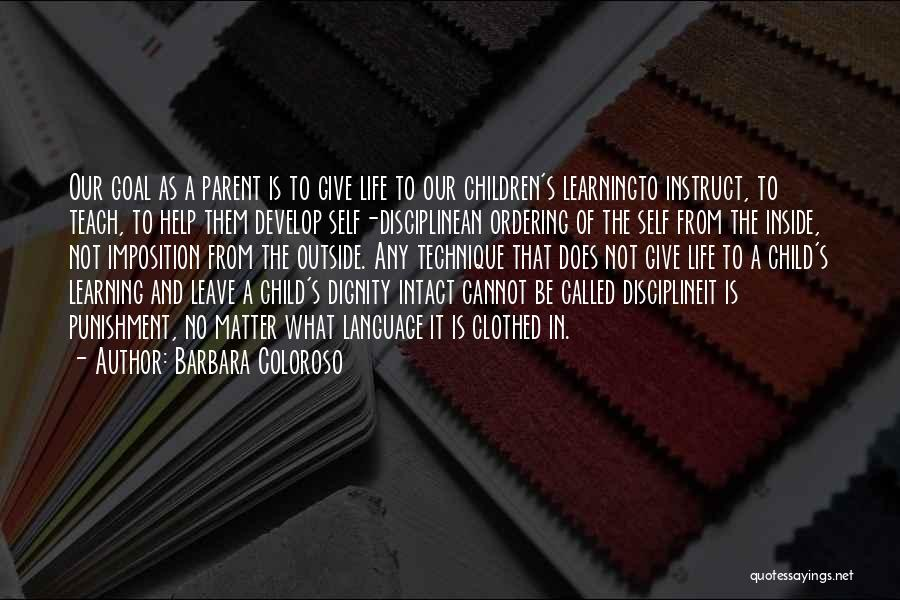 Imposition Quotes By Barbara Coloroso