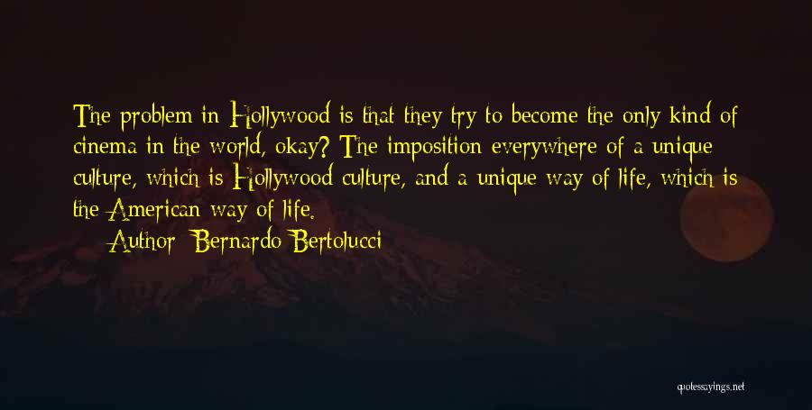 Imposition Quotes By Bernardo Bertolucci