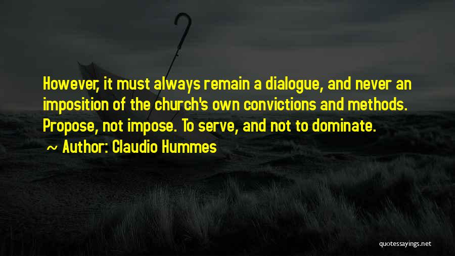 Imposition Quotes By Claudio Hummes