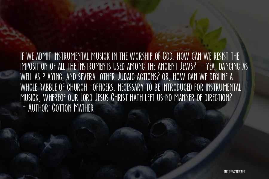 Imposition Quotes By Cotton Mather