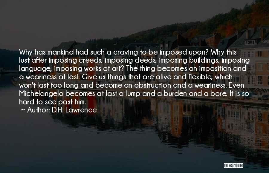 Imposition Quotes By D.H. Lawrence