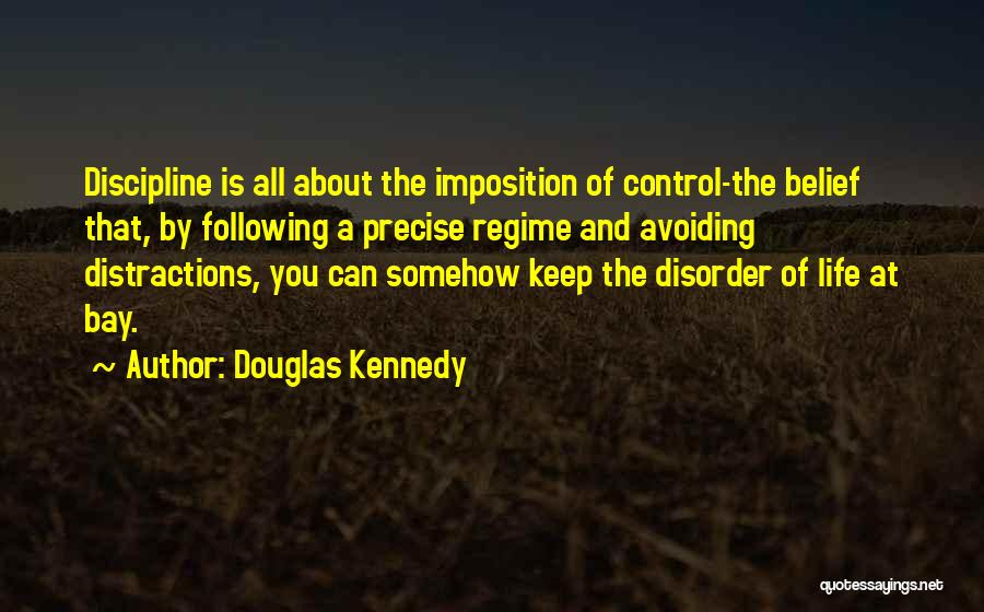 Imposition Quotes By Douglas Kennedy